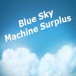 Blue Sky Machine Surplus