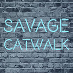 Savage Catwalk