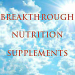 Breakthrough Nutrition Supplements