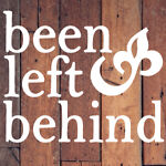 Been Left Behind