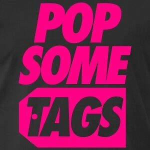 Pop Some Tags