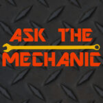 Ask The Mechanic