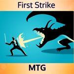 First Strike MTG