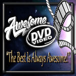 AWESOME DVD'S