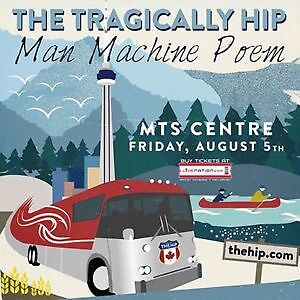 STOP SEARCHING ★The Tragically Hip MTS Centre, FRI Aug 5 7:00 PM