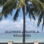 alluneed4 travel and wellbeing
