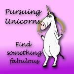 Pursuing Unicorns