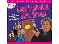 2 Tickets for Mrs. Brown's Boys on Saturday 17th June at Cardiff Motorpoint Arena - Good Seats