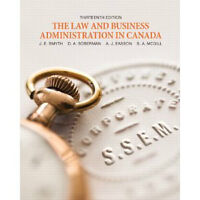 The Law and Business Administration in Canada thirteenth edition