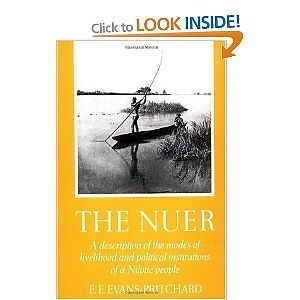 The Nuer by E. Evans Pritchard