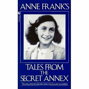 Anne Frank's Tales From the Secret Annex Paperback