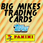 Big Mikes Trading Cards