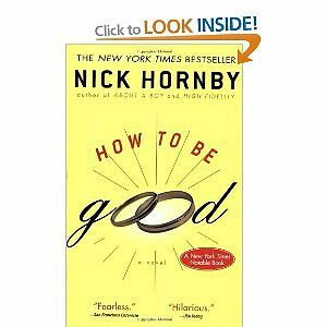 How To Be Good by Nick Hornby paperback