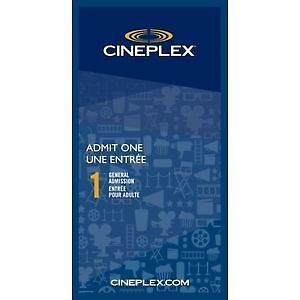 Selling Cineplex General Admission Tickets - $13 ea