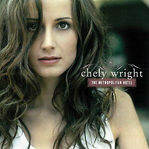 "CHELY WRIGHT "" THE METROPOLITAN HOTEL"" BRAND NEW WRAPPED CD"
