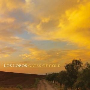 LOS LOBOS-GATES OF GOLD (OGV) (HOL)  VINYL LP NEU