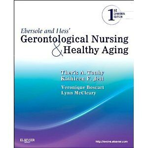 ebesole and hess Gerontological nursing and healthy aging