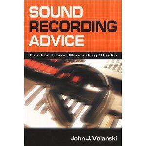 Sound recording Advice - For the home recording Studio