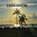 5oclockislandtime