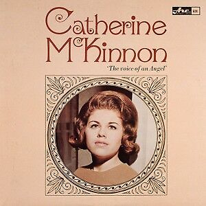 "Catherine McKinnon FIRST Album ""The Voice of an Angel"""