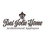 Tres Jolie Home