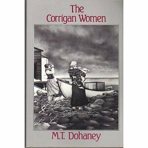 THE CORRIGAN WOMEN BY M. T. DOHANEY