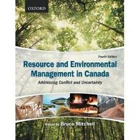 Resource and Environmental Management in Canada 4th ED