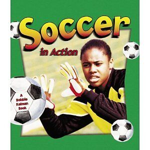 "NEW BOOK- ""Soccer in Action"""