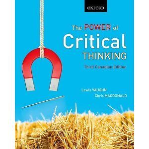 the power of critical thinking website Welcome to the companion website for the power of critical thinking by lewis  vaughn containing a number of useful resources for students and instructors,.