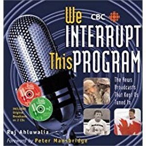 CBC - We Interrupt This Program Hard Cover with 2 CDs