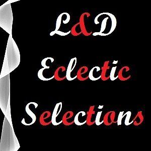 L&D Eclectic Selections