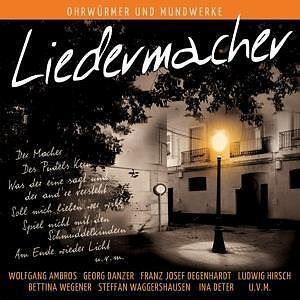 LIEDERMACHER - G. DANZER, F.J.DEGENHARDT, HIRSCH, AMBROS, WECKER uva (NEU) 2 CDs