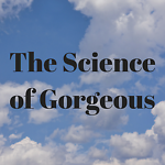 The Science of Gorgeous