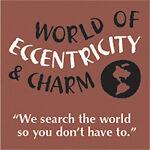 World of Eccentricity & Charm