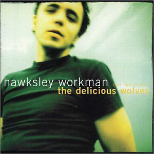 Hawksley Workman-Delicious Wolves cd(American version)