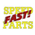 Speed Parts Fast
