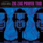 Woodstock Sessions, Vol.9-Zig Zag Power Trio-CD