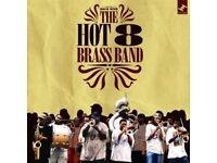 Hot 8 Brass Band Clwb Ifor Bach 22nd July 2 tickets available