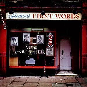 Viva Brother - Famous First Words /1