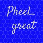 pheel_great