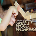 CraftyWoodWorking