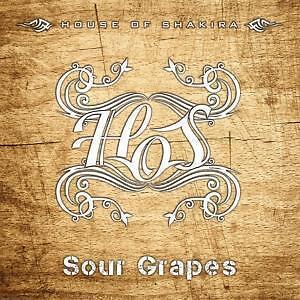 Sour Grapes von House of Shakira (2016)  CD