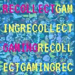 Recollect Gaming