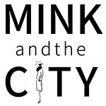 Mink and the City