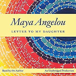 Letter to My Daughter by Maya Angelou Hard Cover Brand New