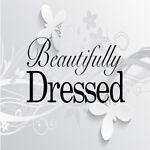 Beautifully Dressed