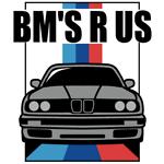 BM'S R US