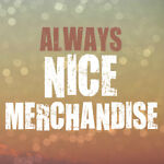 Always Nice Merchandise
