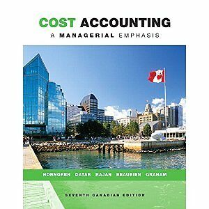 Cost accounting a managerial emphasis Horngren -7th cnd ed $85
