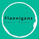 Flannigans Best Buys